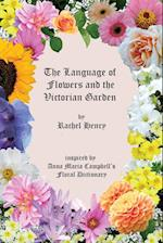 The Language of Flowers and the Victorian Garden