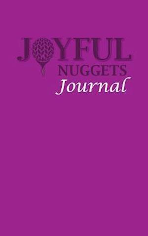 Joyful Nuggets Journal af Joy Ani