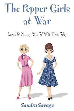 Bog, paperback The Pepper Girls at War af Sandra Savage