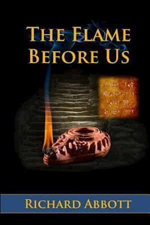 The Flame Before Us af Richard Abbott, Abbott Richard
