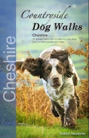 Countryside Dog Walks af Seddon Neudorfer
