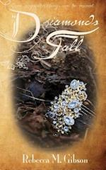 Diamonds Fall af Rebecca M. Gibson, Gibson M. Rebecca