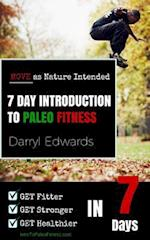 7 Day Introduction to Paleo Fitness