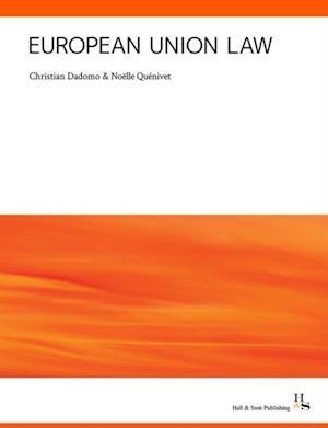 European Union Law af Christian Dadomo, Noëlle Quenivet