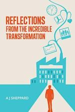 Reflections from the Incredible Transformation