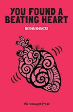 You Found a Beating Heart