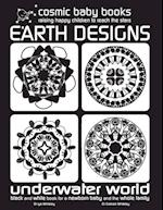 Earth Designs (Black and White Books for a Newborn and Baby, nr. 2)