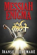 Messiah Enigma