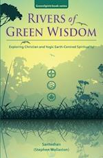 Rivers of Green Wisdom