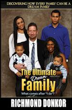 The Ultimate Dream Family