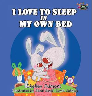 I Love to Sleep in My Own Bed af Shelley Admont