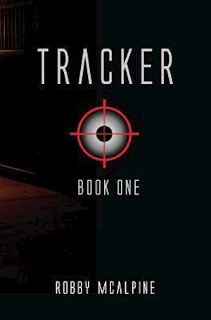 Bog, paperback Tracker af Robby McAlpine