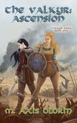 Bog, hardback The Valkyr Ascension af M. Axis Olorin