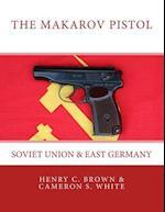 The Makarov Pistol af Cameron S. White, Henry C. Brown