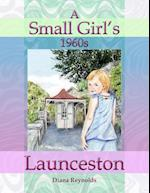 A Small Girl's 1960s Launceston