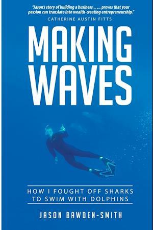 Making Waves af Jason Bawden-Smith