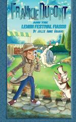 Frankie DuPont and the Lemon Festival Fiasco (Frankie DuPont Mysteries, nr. 2)