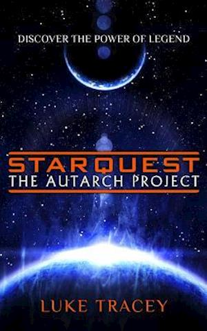 Starquest the Autarch Project af Luke Tracey