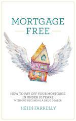Mortgage Free af Heidi Farrelly