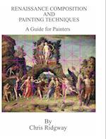 Renaissance Composition and Painting Techniques