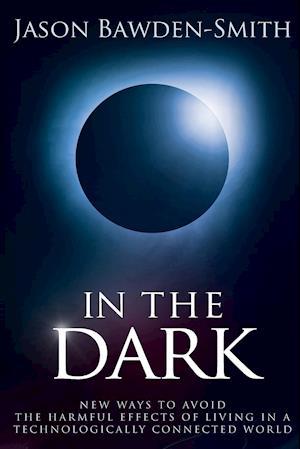 Bog, paperback In the Dark af Jason Bawden-Smith