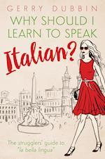 Why Should I Learn to Speak Italian?