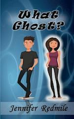 What Ghost Book 1 af Jennifer Redmile