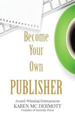 Become Your Own Publisher