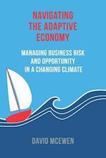 Navigating the Adaptive Economy