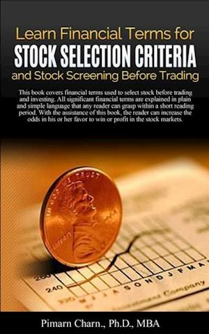 Learn Financial Tearms for Stock Selection Criteria and Stock Screening Before Trading af Pimarn Charn