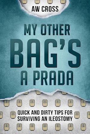Bog, paperback My Other Bag's a Prada af A. W. Cross
