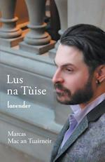Lus Na Tuise / Lavender