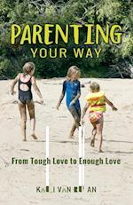 Parenting Your Way