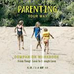 Parenting Your Way Companion Workbook