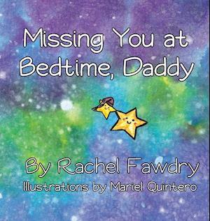 Bog, paperback Missing You at Bedtime, Daddy af Rachel Fawdry