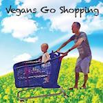 Vegans Go Shopping (Children Vegan Book, nr. 1)