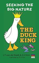 The Duck King (Seeking the Big Nature) af D. H. Kim, L. F. Van De Stadt