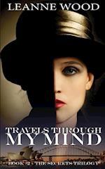 Travels Through My Mind (Secrets, nr. 2)
