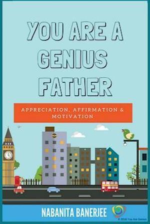 Bog, paperback You Are a Genius Father af Nabanita Banerjee