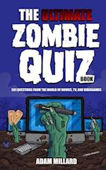The Ultimate Zombie Quiz Book