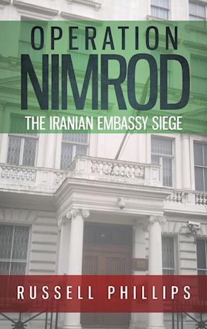 Bog, hardback Operation Nimrod af Russell Phillips