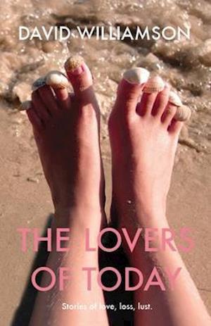 Bog, paperback The Lovers of Today af David Williamson