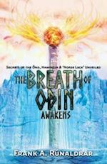 The Breath of Odin Awakens (High Galdr, nr. 1)