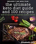 The Ultimate Keto Diet Guide & 100 Recipes af Elizabeth Jane