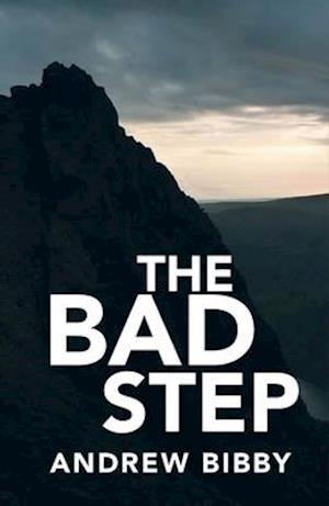 Bog, paperback The Bad Step af Andrew Bibby