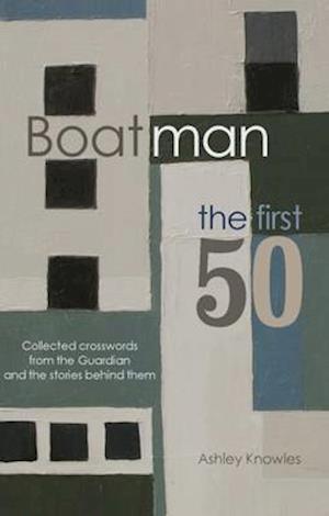 Bog, paperback Boatman - The First 50 af Ashley Knowles