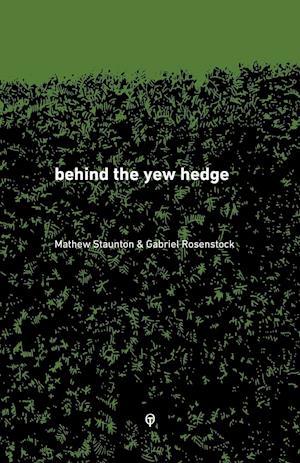 Bog, paperback Behind the Yew Hedge af Gabriel Rosenstock
