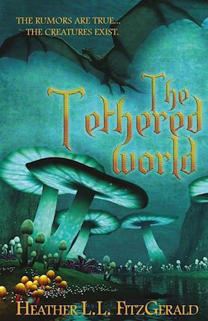 Bog, paperback The Tethered World af Heather L. L. Fitzgerald