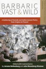 Barbaric Vast & Wild af Jerome Rothenberg