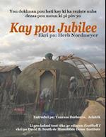 Kay Pou Jubilee